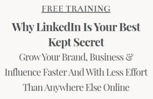 Why LinkedIn is Your Best Kept Secret
